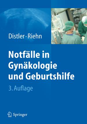 Notfaelle in Gynaekologie und Geburtshilfe