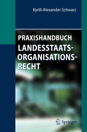 Praxishandbuch Landesstaatsorganisationsrecht