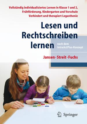 Lesen und Rechtschreiben lernen nach dem IntraActPlus-Konzept