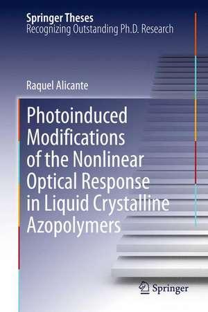 Photoinduced Modifications of the Nonlinear Optical Response in Liquid Crystalline Azopolymers de Raquel Alicante