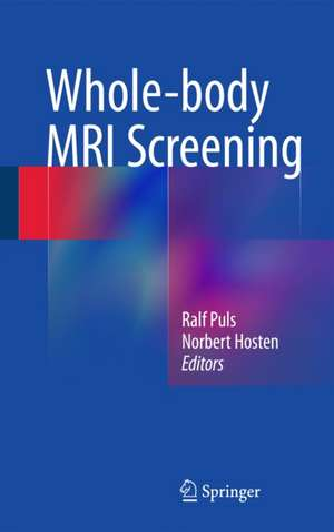 Whole-body MRI Screening de Ralf Puls