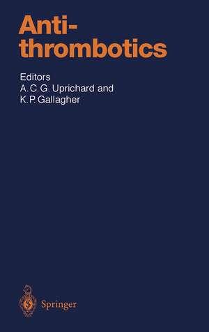 Antithrombotics de Andrew C.G. Uprichard