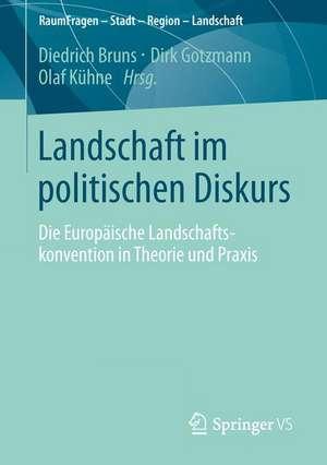 Landschaft im politischen Diskurs