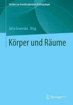 Koerper und Raeume