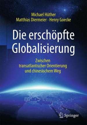 Die erschoepfte Globalisierung