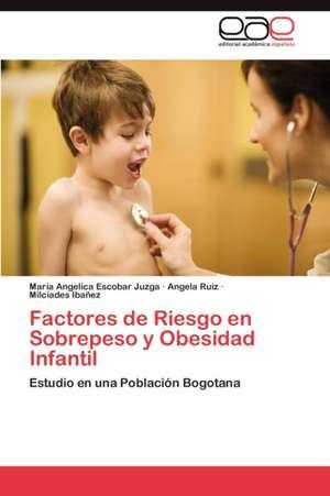 Factores de Riesgo En Sobrepeso y Obesidad Infantil
