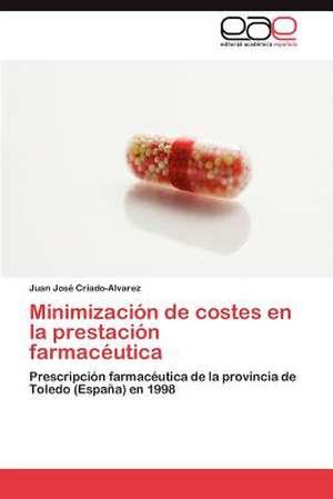 Minimizacion de Costes En La Prestacion Farmaceutica