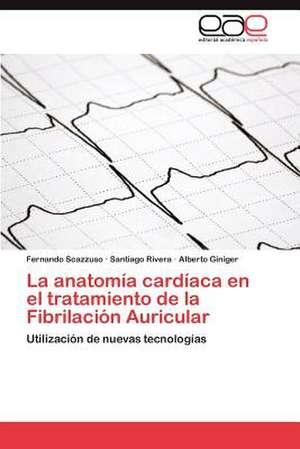 La Anatomia Cardiaca En El Tratamiento de La Fibrilacion Auricular