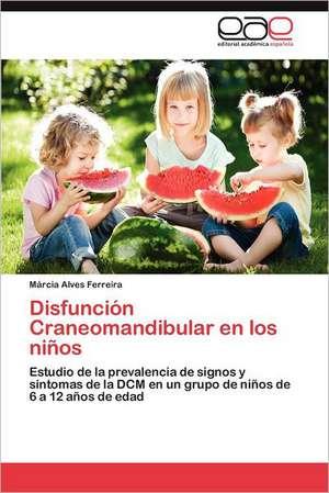 Disfuncion Craneomandibular En Los Ninos