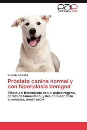 PR Stata Canina Normal y Con Hiperplasia Benigna