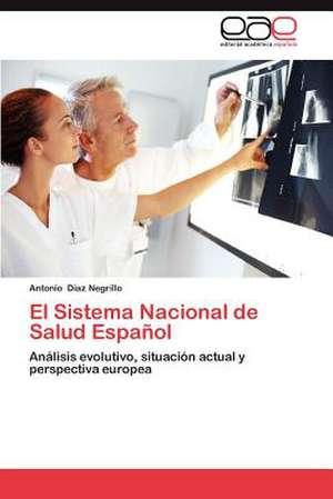 El Sistema Nacional de Salud Espanol