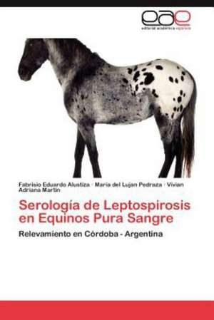Serologia de Leptospirosis En Equinos Pura Sangre