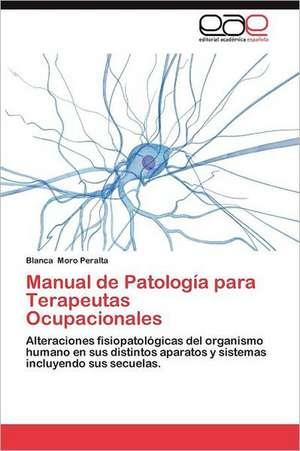 Manual de Patologia Para Terapeutas Ocupacionales