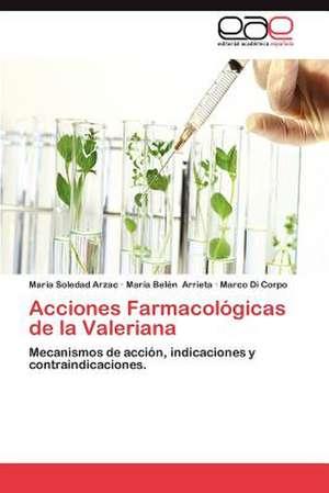 Acciones Farmacologicas de La Valeriana