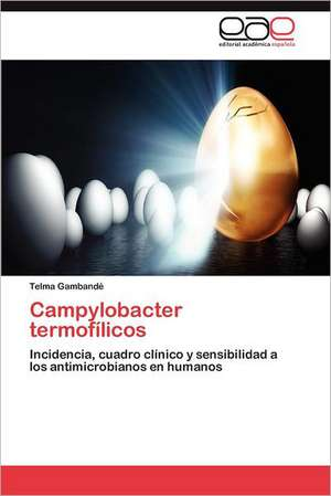Campylobacter Termofilicos