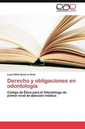 Derecho y Obligaciones En Odontologia