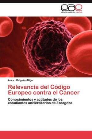 Relevancia del Codigo Europeo Contra El Cancer