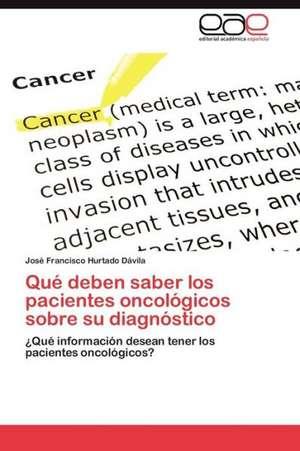 Que Deben Saber Los Pacientes Oncologicos Sobre Su Diagnostico