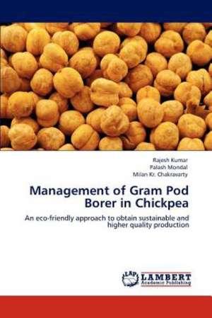 Management of Gram Pod Borer in Chickpea de Rajesh Kumar