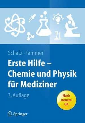 Erste Hilfe - Chemie und Physik fuer Mediziner