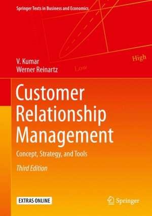 Customer Relationship Management: Concept, Strategy, and Tools de V. Kumar