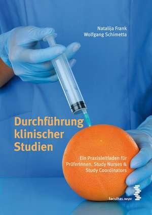 Durchfuehrung klinischer Studien