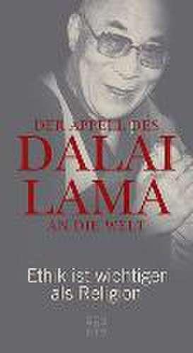 Der Appell des Dalai Lama an die Welt: Spiegel Bestseller de Dalai Lama