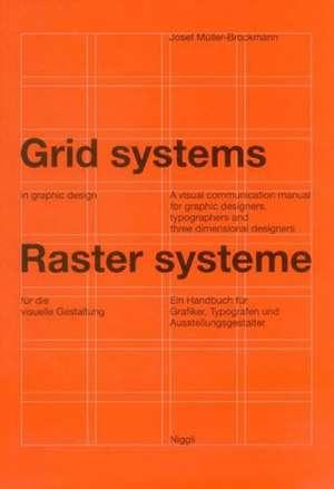 Rastersysteme fuer die visuelle Gestaltung. Grid systems in graphic designs