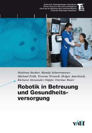 Robotik in Betreuung und Gesundheitsvorsorge