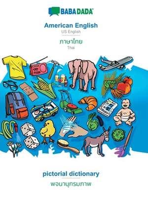 BABADADA, American English - Thai (in thai script), pictorial dictionary - visual dictionary (in thai script) de  Babadada Gmbh