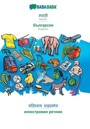 BABADADA, Marathi (in devanagari script) - Bulgarian (in cyrillic script), visual dictionary (in devanagari script) - visual dictionary (in cyrillic script) de  Babadada Gmbh