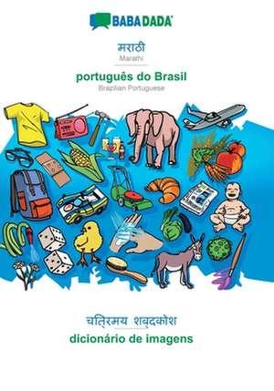 BABADADA, Marathi (in devanagari script) - português do Brasil, visual dictionary (in devanagari script) - dicionário de imagens de  Babadada Gmbh