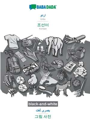 BABADADA black-and-white, Urdu (in arabic script) - Korean (in Hangul script), visual dictionary (in arabic script) - visual dictionary (in Hangul script) de  Babadada Gmbh