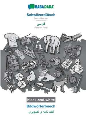 BABADADA black-and-white, Schwiizerdütsch - Persian Farsi (in arabic script), Bildwörterbuech - visual dictionary (in arabic script) de  Babadada Gmbh