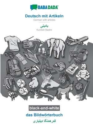 BABADADA black-and-white, Deutsch mit Artikeln - Kurdish Badini (in arabic script), das Bildwörterbuch - visual dictionary (in arabic script) de  Babadada Gmbh