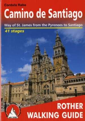 Camino de Santiago (Spanischer Jakobsweg - englische Ausgabe) de Cordula Rabe