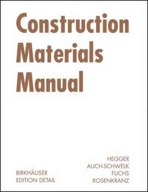 Construction Materials Manual de Manfred Hegger