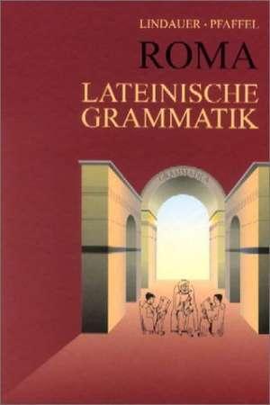 Roma. Lateinische Grammatik. (RSR)