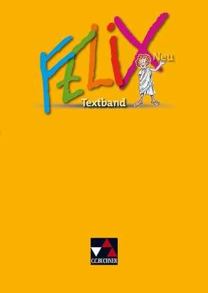 Felix Neu. Textband