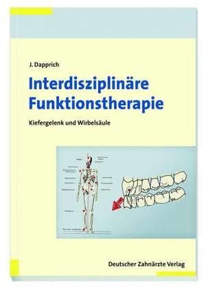 Interdisziplinaere Funktionstherapie