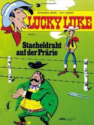 Lucky Luke 34 - Stacheldraht auf der Prärie de Morris