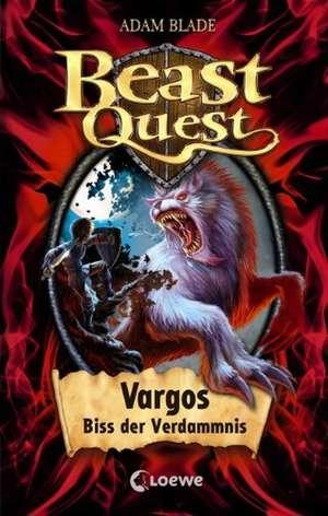 Beast Quest 22. Vargos, Biss der Verdammnis