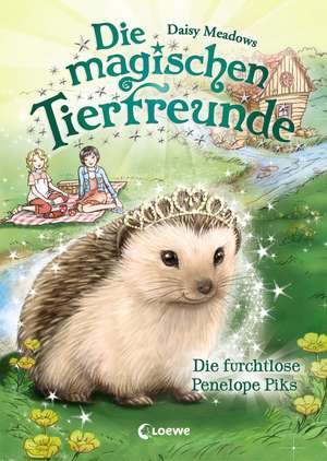 Die magischen Tierfreunde - Die furchtlose Penelope Piks de Daisy Meadows