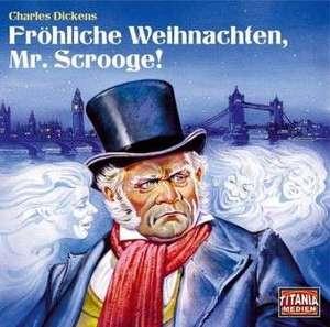 Froehliche Weihnachten, Mr. Scrooge!