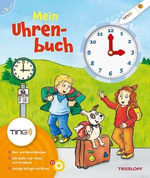 Mein Uhrenbuch. Ting-Edition