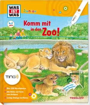 Komm mit in den Zoo! Ting-Edition was ist was Junior