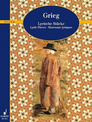 Lyric Pieces Op. 12, 38, 43:  Piano de Edvard Grieg