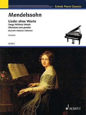 Songs Without Words:  Schott Piano Classics Series de Felix Mendelssohn Bartholdy