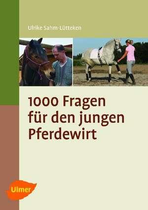 1000 Fragen fuer den Pferdewirt