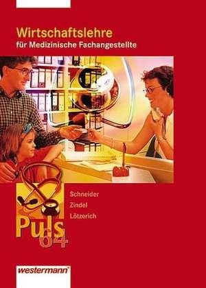 Puls 64 Wirtschaftslehre fuer Medizinische Fachangestellte. Schuelerbuch